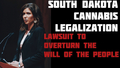 South Dakota Law Officers SUE to Overturn Cannabis Legalization!